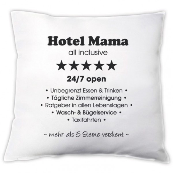 "Kissen ""Hotel Mama - All Inclusive"""